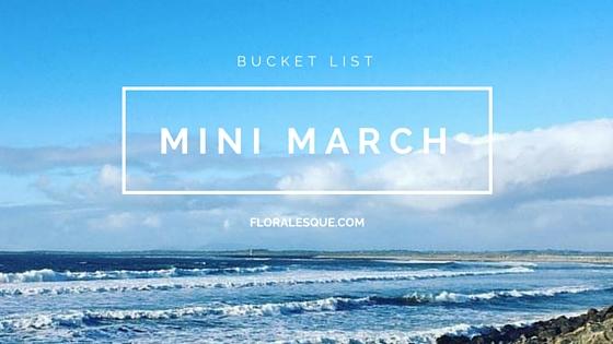 Mini-March Bucket List Floralesque header
