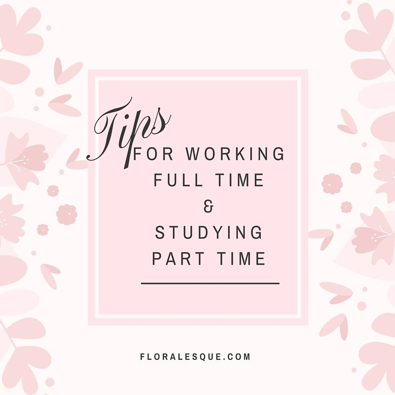 how to work full time and study part time