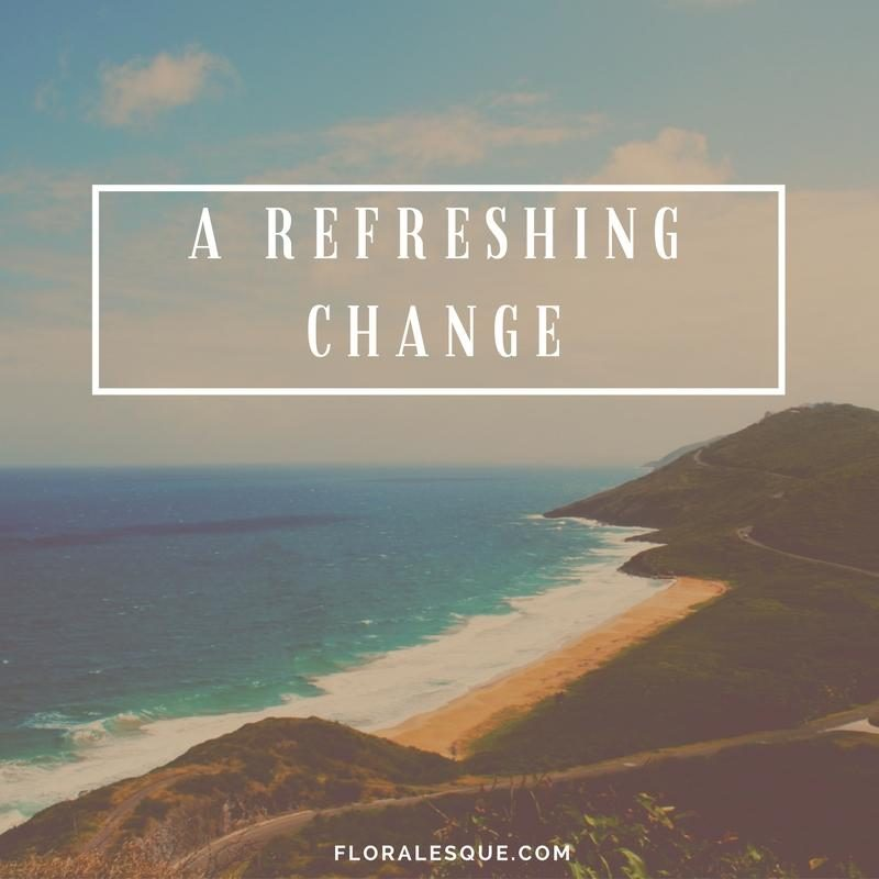 A refreshing change